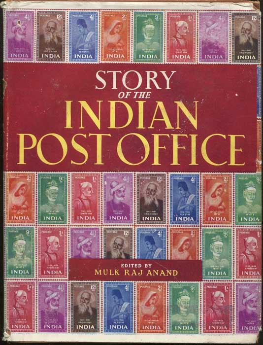 ANAND Mulk Raj Story of the Indian Post Office.