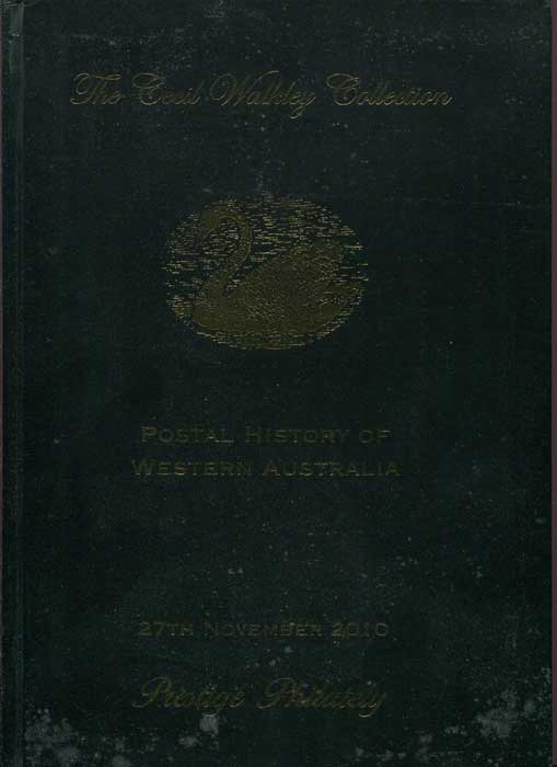 2010 (27 Nov) Cecil Walkey Collection of postal history of Western Australia.