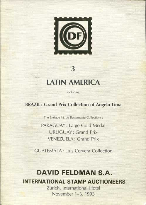 1993 (1-6 Nov) Latin America including Brazil Grand Prix collection of Angelo Lima. - The Enrique M. de Bustamante collections: Paraguay, Uruguay, Venezuela.