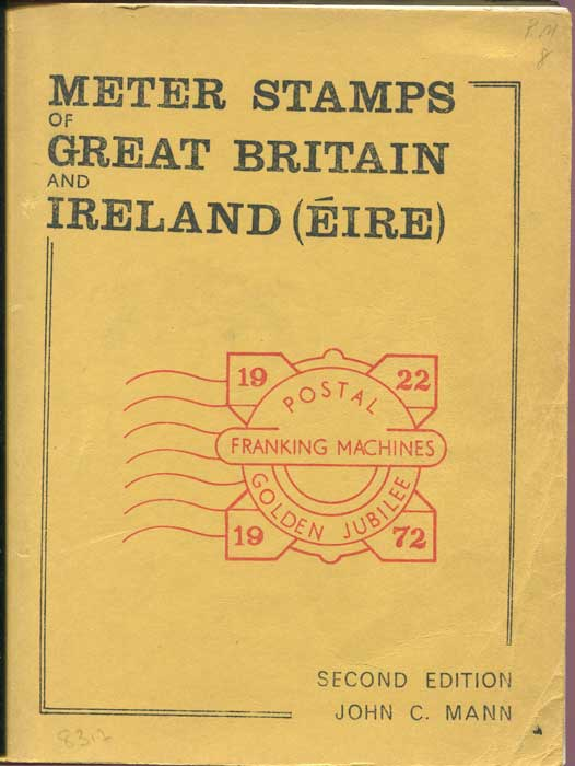 MANN John C. Meter Stamps of Great Britain and Ireland.
