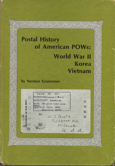 GRUENZNER Norman Postal History of American P.O.W.