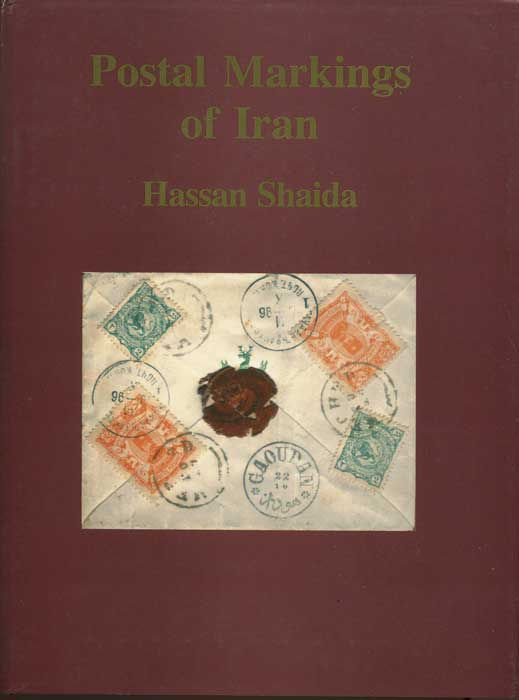 SHAIDA Hassan Postal Markings of Iran