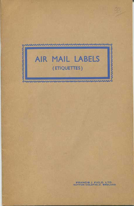 FIELD Francis J. Air Mail Labels (Etiquettes)