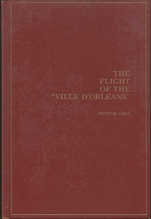 "COHN Ernst M. The Flight of the ""Ville D"