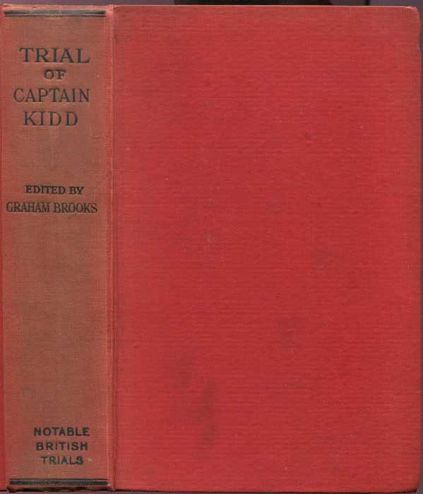 BROOKS Graham Trial of Captain Kidd