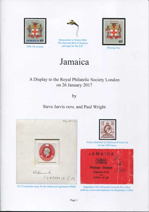 JARVIS Steve and WRIGHT Paul Jamaica. A display to the Royal Philatelic Society London