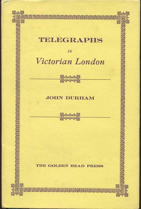 DURHAM John Telegraphs in Victorian London
