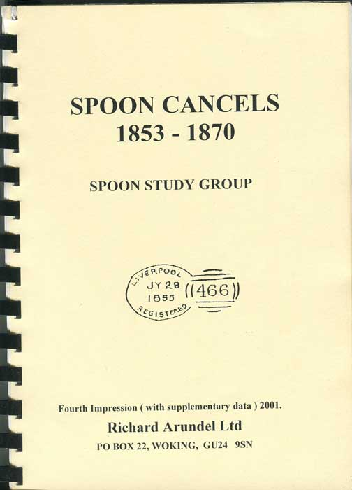 SPOON STUDY GROUP Spoon Cancels 1853-1870