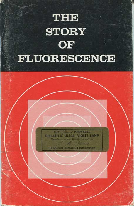 ANON The Story of Fluorescence. An explanation of ultraviolet fluorescence with experiments and a descriptive list of fluorescent minerals.