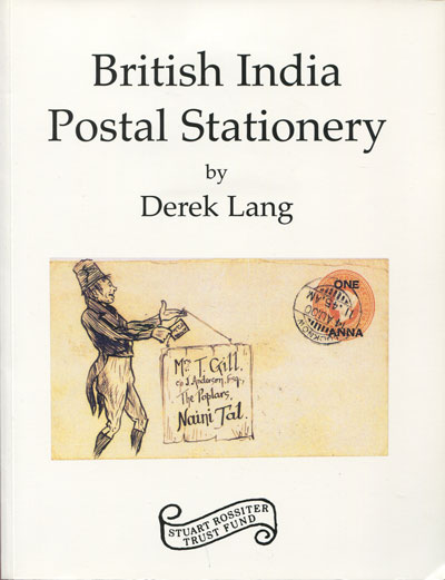 LANG Derek British India Postal Stationery.