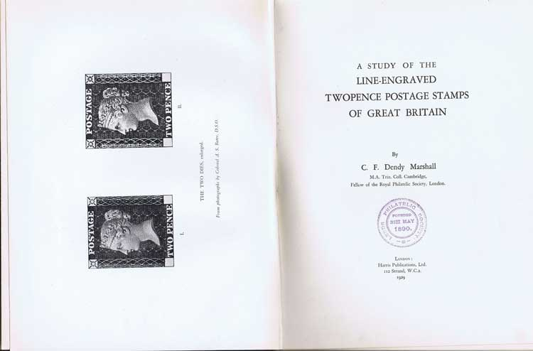 DENDY MARSHALL C.F. A Study of the Line-Engraved Twopence Postage Stamps of Great Britain.