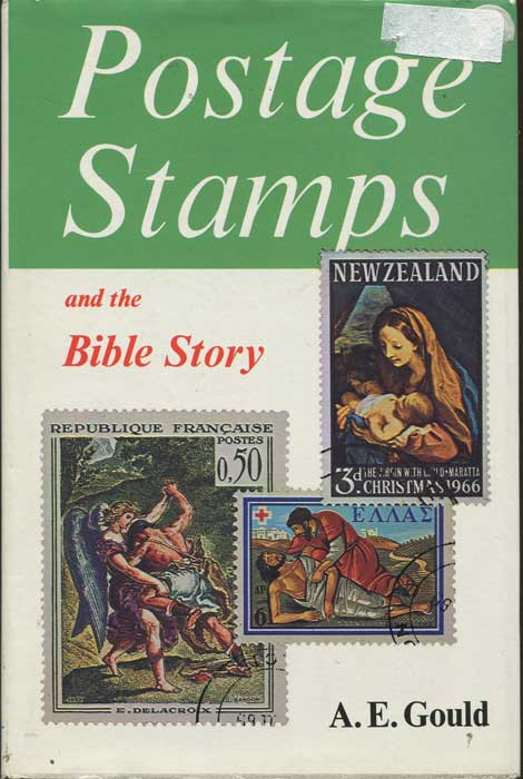 GOULD A.E. Postage Stamps and the Bible Story