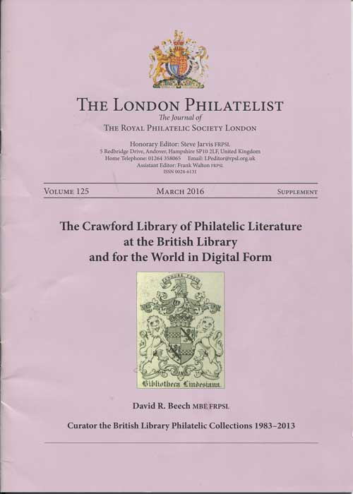 BEECH David R. The Crawford Library of Philatelic Literature at the British Library and for the World in Digital Form.