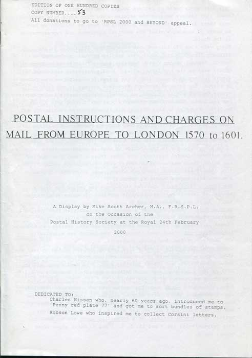 SCOTT ARCHER Mike Postal Instructions and charges on mail from Europe to London 1570 to 1601.
