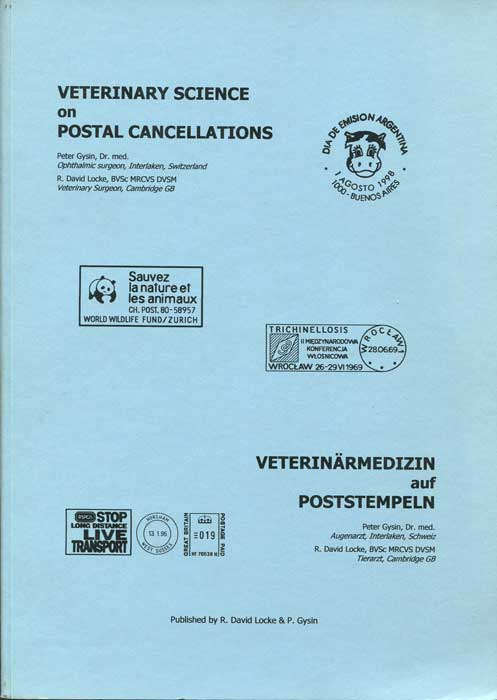 GYSIN Peter and LOCKE R. David Veterinary Science on postal cancellations