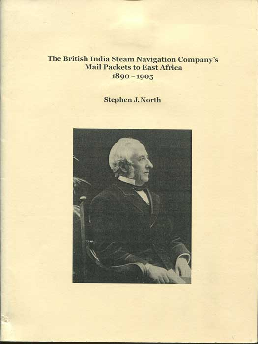 NORTH Stephen J. The British India Steam Navigation Company