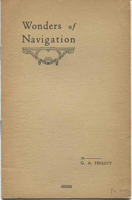 HIGLETT G.A. Wonders of Navigation