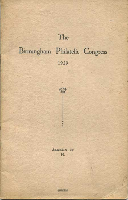 HIGLETT G.A. The Birmingham Philatelic Congress 1929