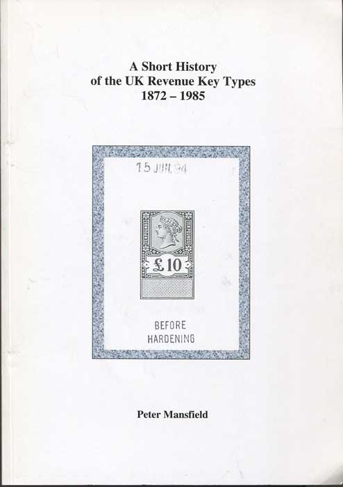 MANSFIELD Peter A Short History of the UK Rervenue Key Types 1872-1985