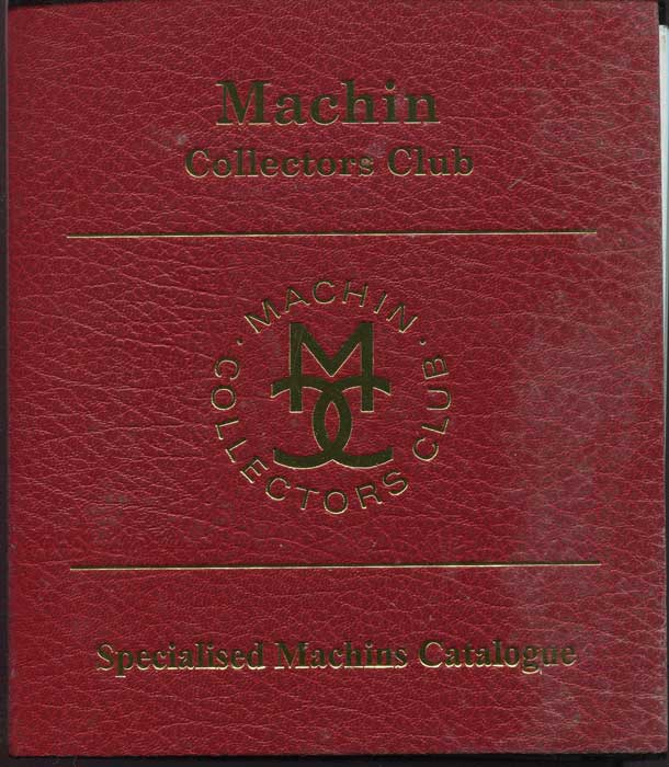 MACHIN COLLECTORS CLUB Specialised Machins Catalogue