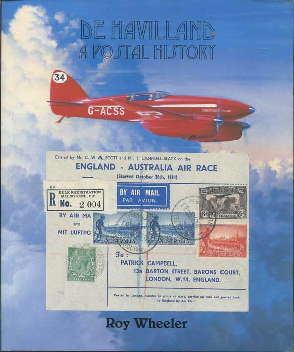 WHEELER Roy  De Havilland. A Postal History
