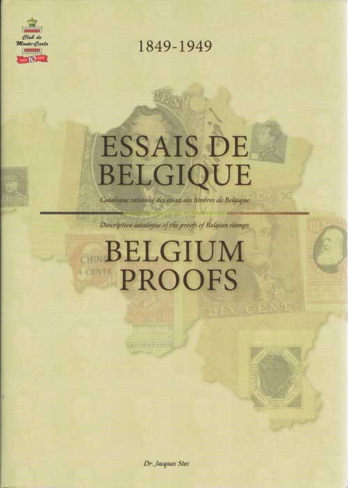 STES Dr Jacques Belgium Proofs, Descriptive catalogue of the proofs of Belgian stamps, 1849-1949