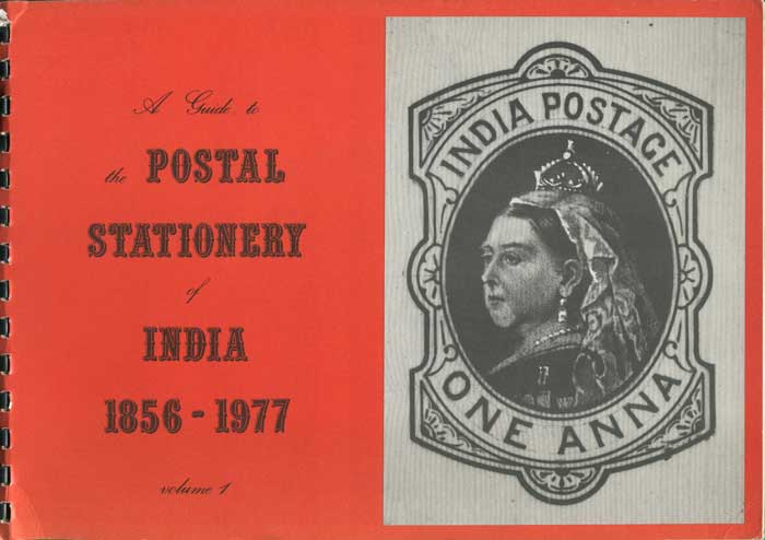 LANG Derek A Guide to the postal stationery of India 1856-1977 - Vol. 1