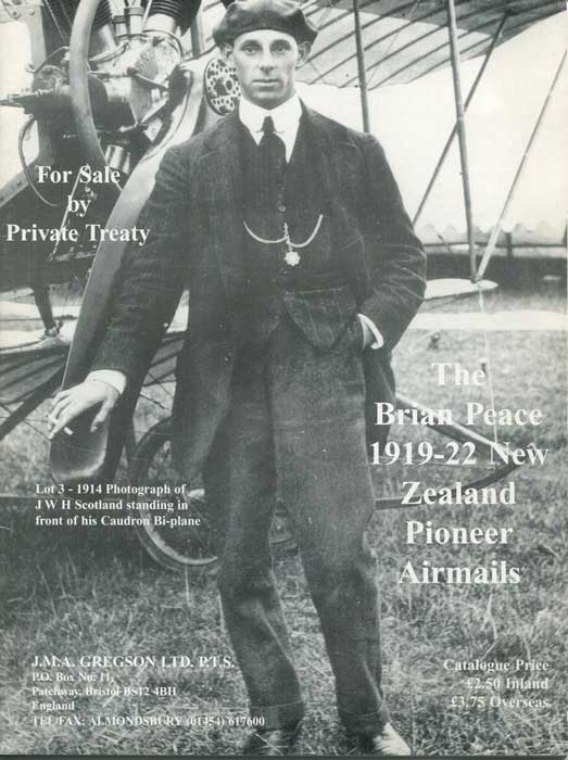 PEACE Brian The Brian Peace 1919-22 New Zealand Pioneer Airmails