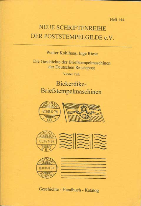KOHLHAAS Walter and RIESE Inge Die Geschichte der Briefstempelmaschinen der Deutschen Reichspost, 4. Teil, J. Brooks Young, The Canadian Postal Supply Company, Bickerdike Mail Marking Machines