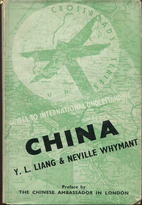 LIANG J.L. and WHYMANT Neville China. - Guides to International Understanding