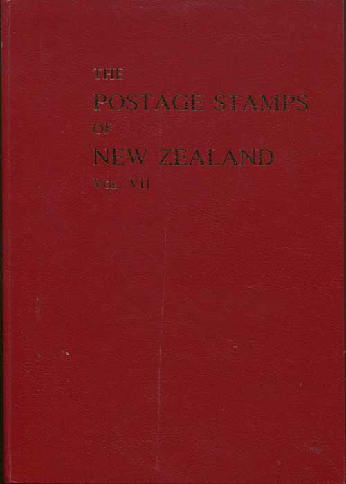 MCNAUGHT K.J. The postage stamps of New Zealand. - Vol. VII