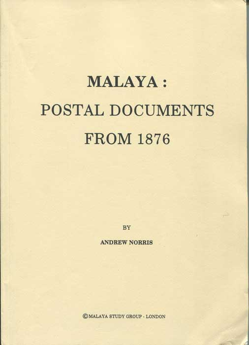 NORRIS Andrew Malaya:  Postal Documents from 1876