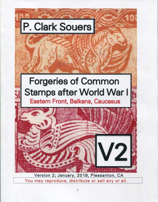 SOUERS P. Clark Forgeries of Common Stamps after World War I Eastern Front, Balkans, Caucasus