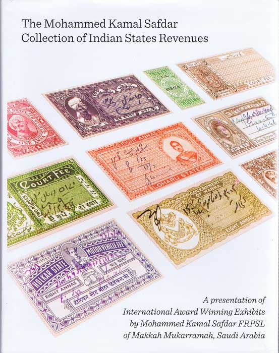 SAFDAR Mohammed Kamal The Mohammed Kamal Safdar collection of Indian States Revenues