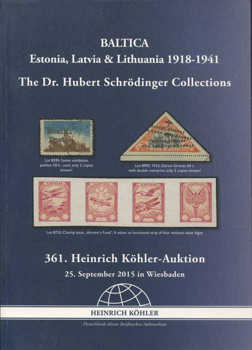 2015 (25 Sep) Baltica. Estonia, Latvia & Lithuania 1918-1941. The Dr Hubert Schrodinger collections