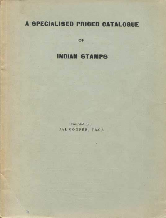 COOPER Jal A Specialised priced catalogue of Indian Stamps