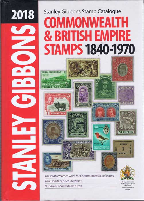 STANLEY GIBBONS 2018 Commonweath & British Empire Stamps 1840-1970.