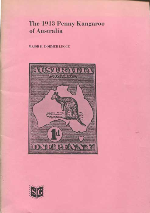 DORMER LEGGE H. The 1913 Penny Kangaroo of Australia