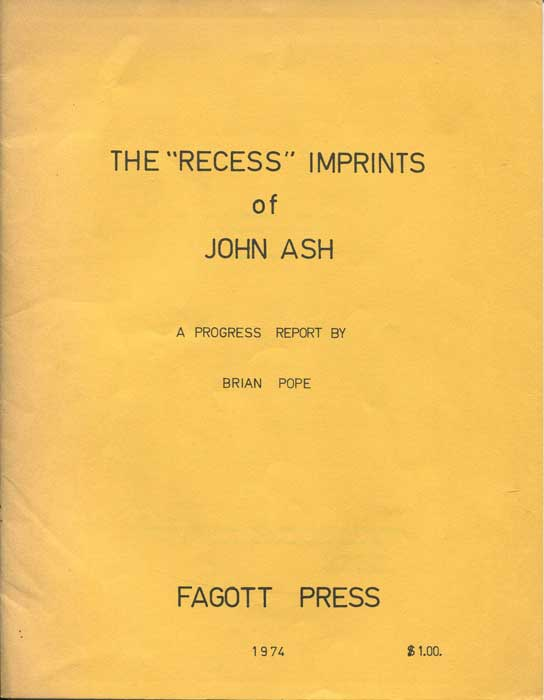 POPE Brian The Recess imprints of John Ash. A progress report