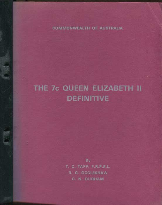 TAPP T.C. and OCCLESHAW R.C. & DURHAM G.N. The 7c Queen Elizabeth II Definitive