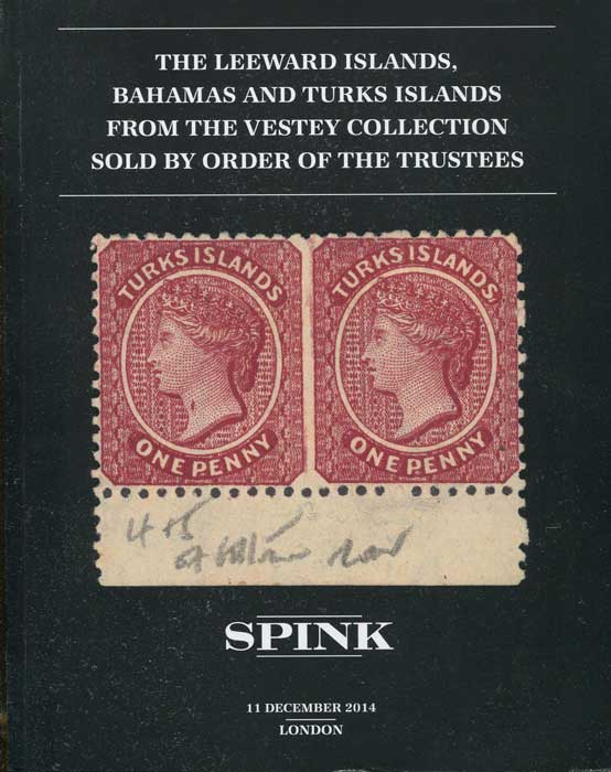 2014 (11 Dec) The Leeward Islands, Bahamas and Turks Islands from the Vestey collection