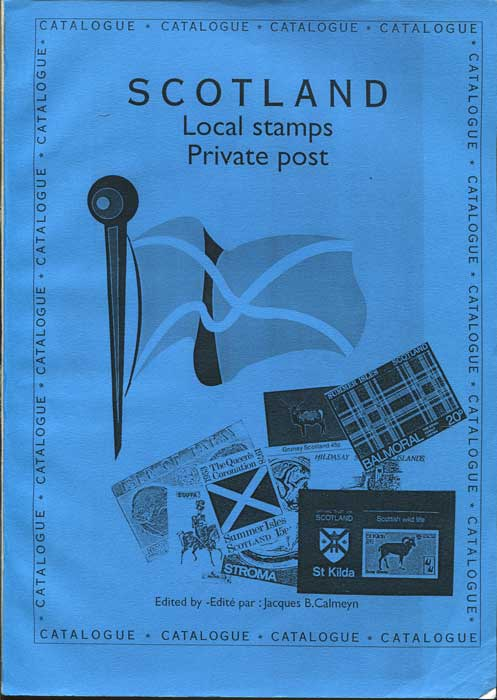 CALMEYN Jacques B. Scotland Local stamps Private Post Catalogue