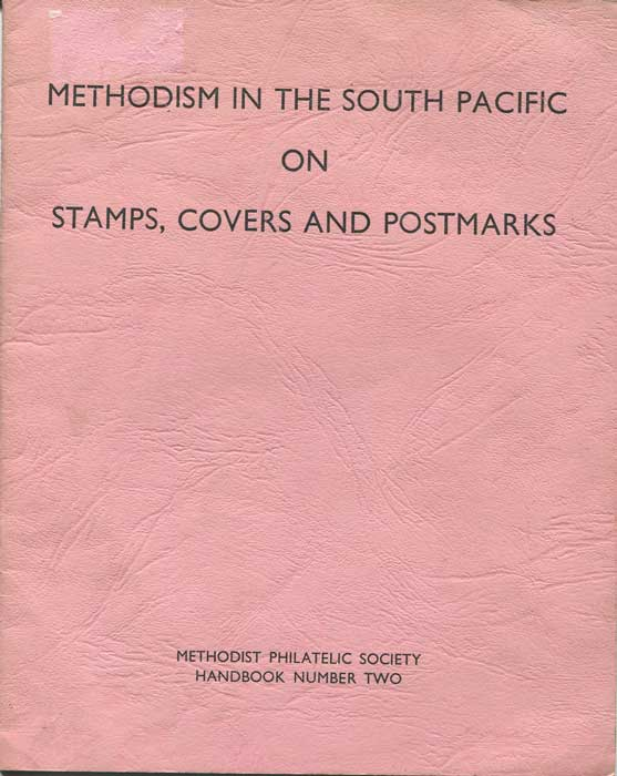 ANON Methodism in the South Pacific on stamps, covers and postmarks