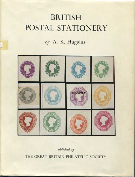 HUGGINS Alan K. British Postal Stationery.