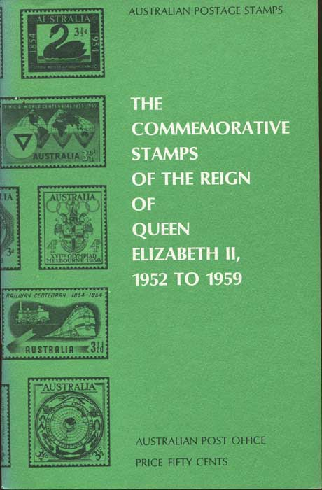 AUSTRALIA The Commemorative Stamps of the Reign of Queen Elizabeth II - 1952 to 1959