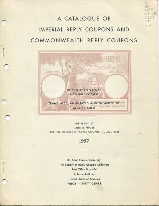 COCATRE Alexandre and HAUCK Allan A Catalogue of Imperial Reply Coupons and Commonwealth Reply Coupons