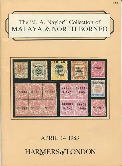 1983 (14 Apr) J.A. Naylor collection of Malaya and North Borneo