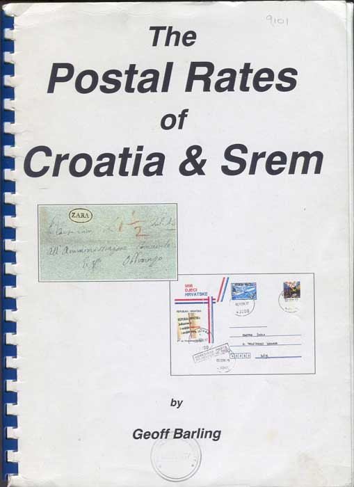 BARLING Geoff The Postal Rates of Croatia and Srem