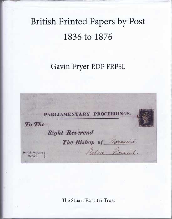 FRYER Gavin British Printed Papers by Post 1836 to 1876