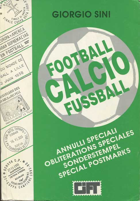 SINI Giorgio Catalogue of the special postmarks related to Football